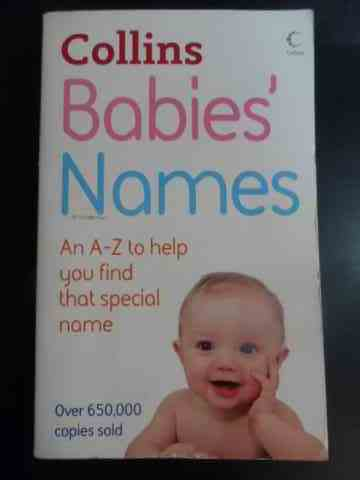 BABIES' NAMES                                                                                        JULIA CRESSWELL