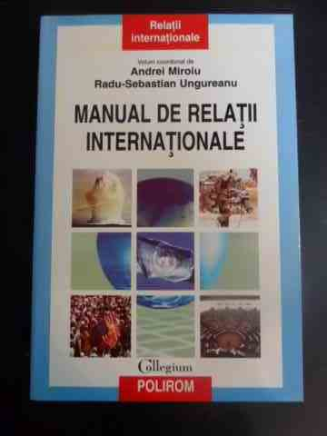manual de relatii internationale                                                                     a. miroiu r.-s. ungureanu