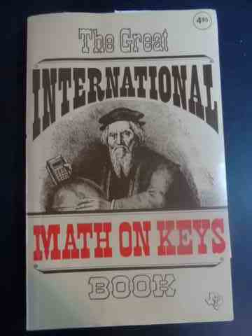 THE GREAT INTERNATIONAL MATH ON KEYS BOOK                                                 ...
