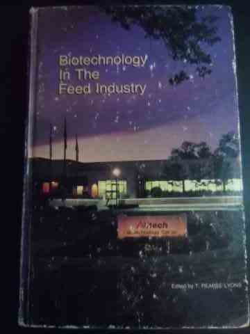 biotechnology in the feed industry                                                                   t. p. lyons