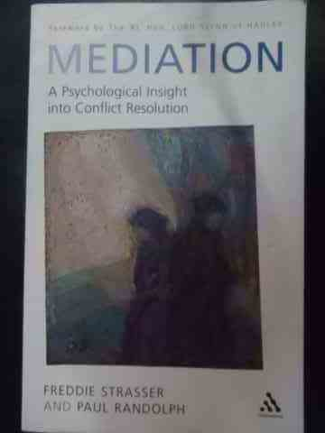 mediation a psychological insight into conflict resolution                                           freddie strasser, paul randolph