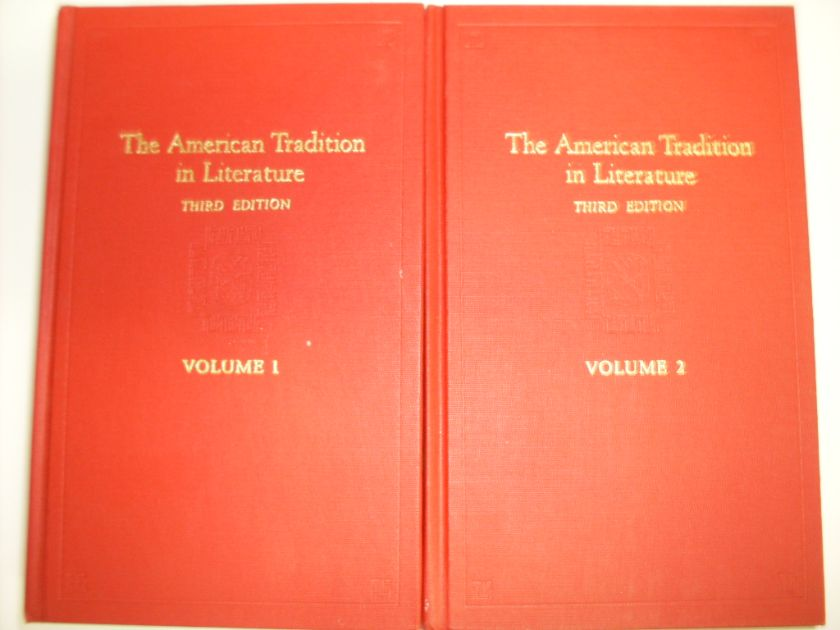 the american tradition in literature  vol. 1-2                                                       sculley bradley, richmond croom beatty, e. hudson long