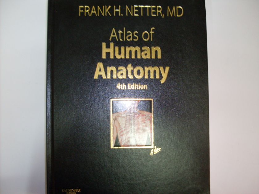 atlas of human anatomy                                                                               frank h. netter