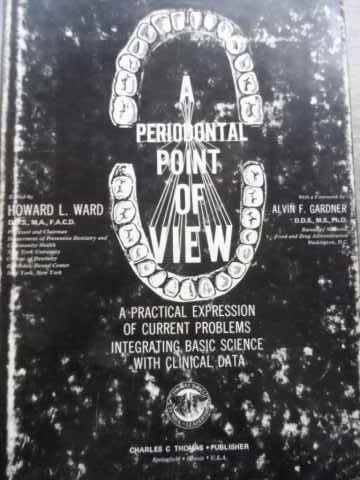 a periodontal point of view                                                                          howard l. ward alvin f. gardner