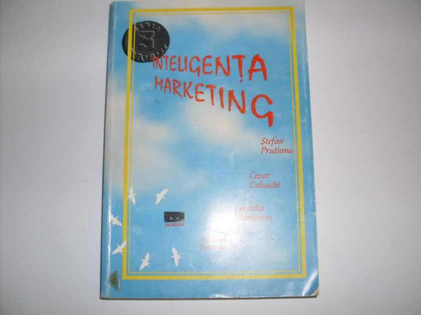 inteligenta marketing                                                                                s.prutianu c.caluschi c.munteanu